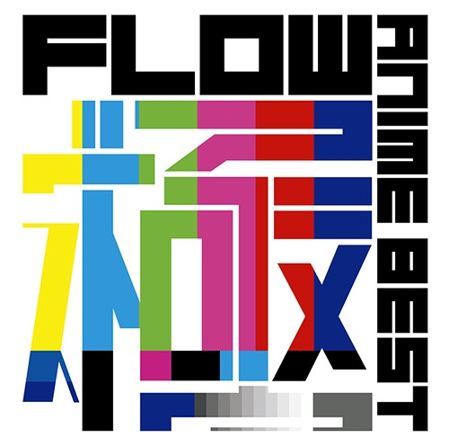 FLOW Anime Best Kiwami Album