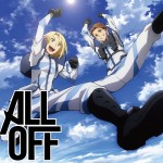 ALL OFF – One More Chance!! (Single) Heavy Object OP