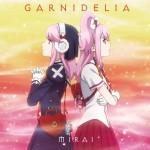 GARNiDELiA – MIRAI (Single) Gunslinger Stratos -THE ANIMATION ED