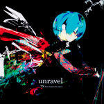 TK from Ling tosite sigure – unravel (Single)