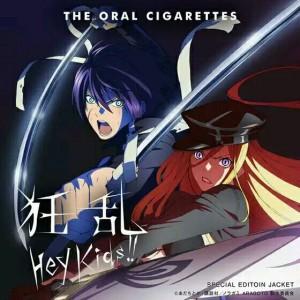 Noragami Aragoto OP Kyoran Hey Kids!! / THE ORAL CIGARETTES (Single)
