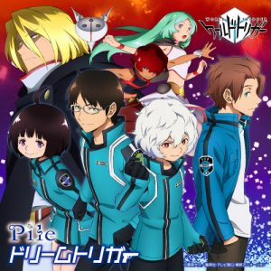 Pile – Dream Trigger (Single) World Trigger OP3