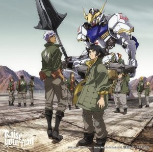 MAN WITH A MISSION – Raise your flag (Single) Gundam IRON-BLOODED ORPHANS OP
